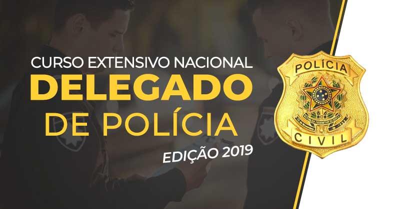 Carreiras Policiais: Delegado de Polícia Civil - Edição 2019