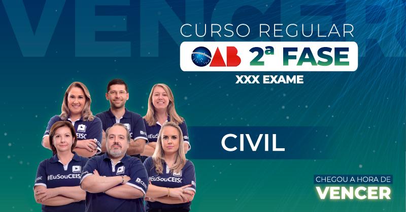 Curso OAB 2ª Fase Civil - XXX Exame