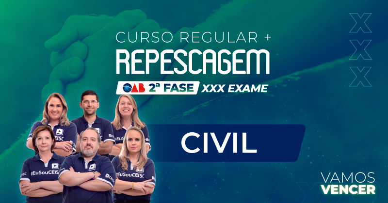 Curso Repescagem + Regular  OAB 2ª Fase Civil - XXX Exame